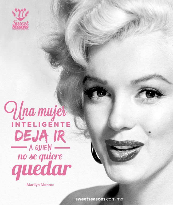 Una mujer inteligente. #MarilynMonroe #Woman #Frase #Amor #Love #Quote