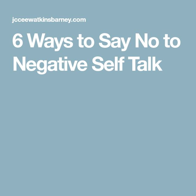 how to silence negative self talk