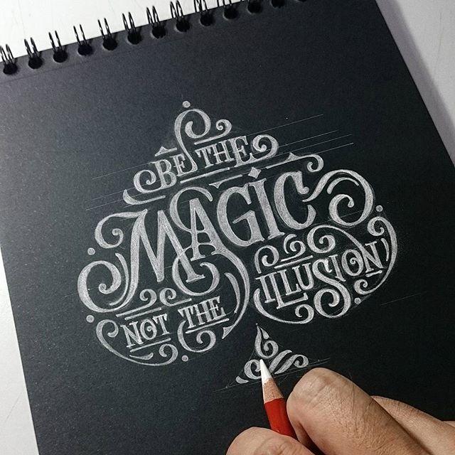 Hand lettering | Be the magic, not the illusion, esto se ve como algo que yo haría.
