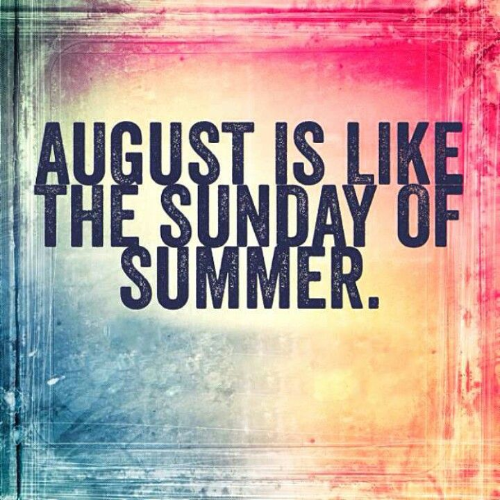 Quote Of The Month: August Sayings And Quotes. QuotesGram