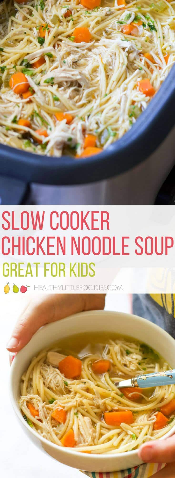 This is the BEST Slow Cooker Chicken Noodle Soup! No pre cooking required, just dump and cook. Perfect for busy parents. LOVED by kids! #soup #slowcookerrecipes #slowcookersoup #kidsfood via @hlittlefoodies