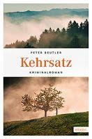 Zeit für neue Genres: Rezension: Kehrsatz - Peter Beutler
