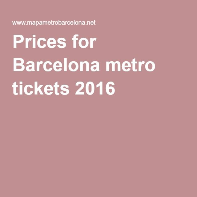 Prices for Barcelona metro tickets 2016