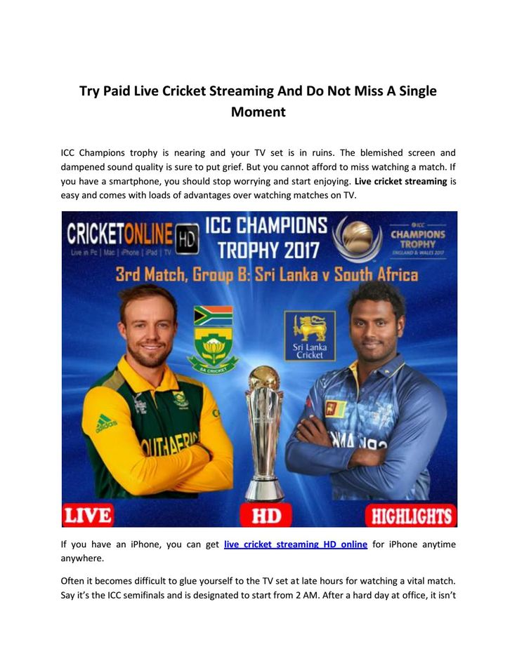 Try paid live cricket streaming and do not miss a single moment