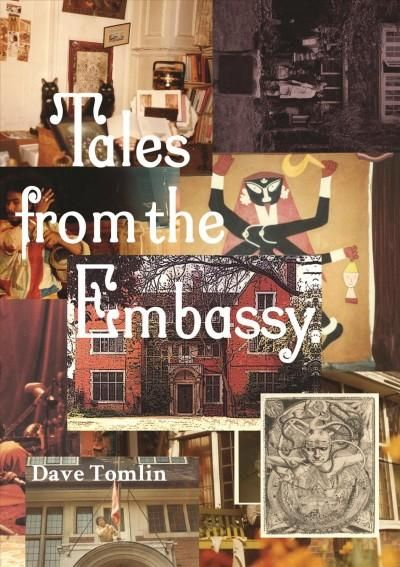 Tales from the Embassy: Communiques from the Guild of Transcultural Studies, 1976-1991