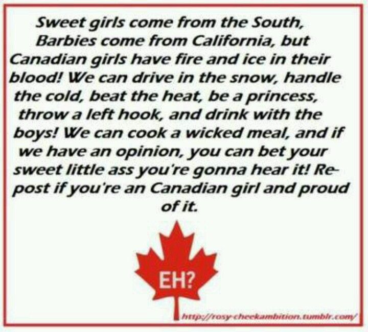 I am a proud Canadian girl!