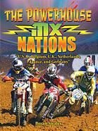 Discusses the history and practice of the sport of motocross in six countries.