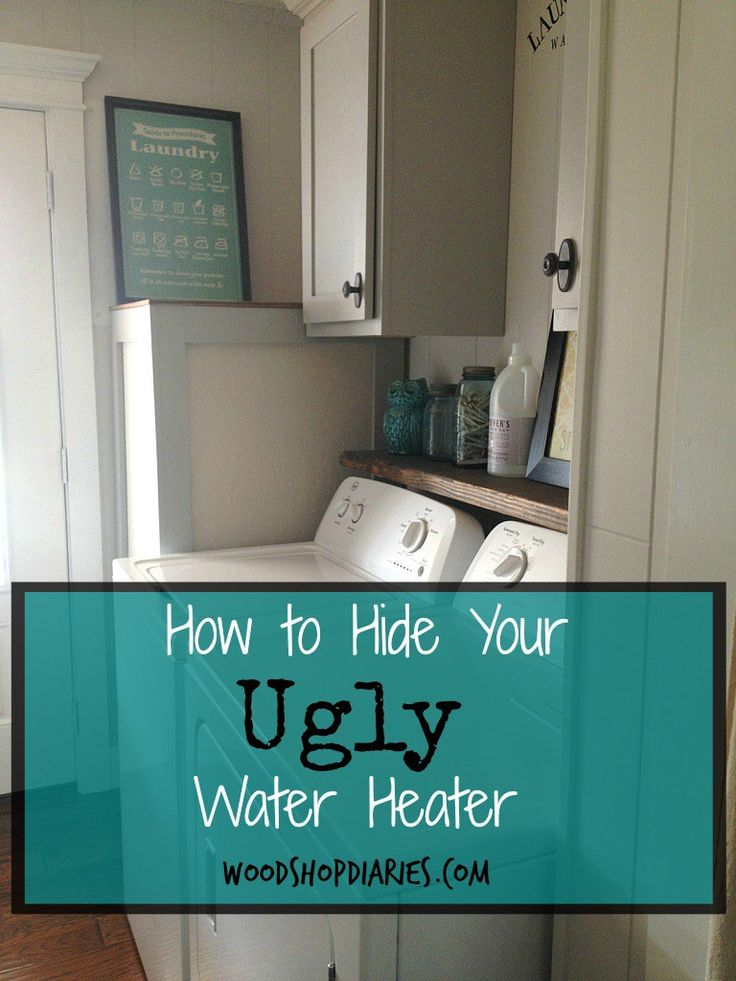 Best 20 Hide Water Heater Ideas On Pinterest Storage