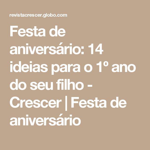 Festa de aniversário: 14 ideias para o 1º ano do seu filho - Crescer   Festa de aniversário