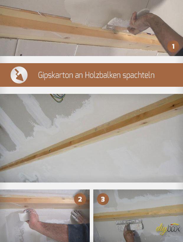 Gipskarton an Holzbalken spachteln? Keine Angst, auch das geht! Alle, die ganz genau wissen wollen wie, finden hier die perfekte Anleitung!