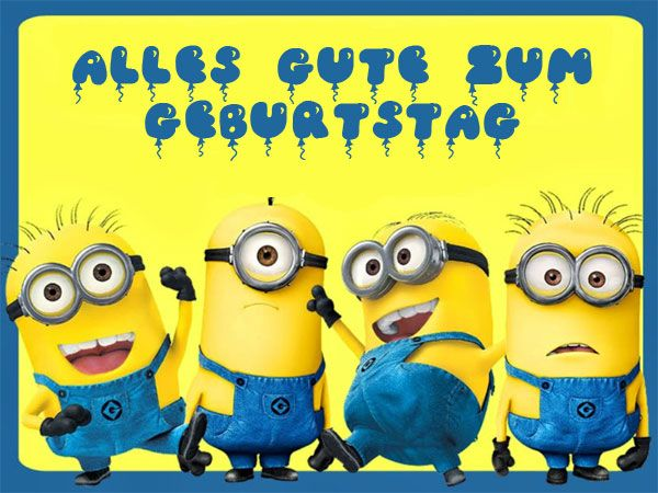 18 best images about funny minions quotes on pinterest for Geburtstagsbilder 18