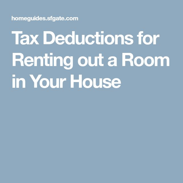Tax Deductions for Renting out a Room in Your House