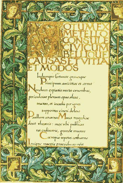 THE ODES OF HORACE  Illuminated manuscript of The Odes of Horace (1876), William Morris.  William Morris (Clay Hill Walthamstow, Inglaterra, 24 de marzo de 1834 - 3 de octubre de 1896) fue un artesano, impresor, poeta, escritor, activista político, pintor y diseñador británico, fundador del movimiento Arts and Crafts. William Morris nació en Walthamsow, cerca de Londres. Perteneciente a una familia acomodada, en 1848 inició su educación en el Marlborough College y la completó en el Exeter…