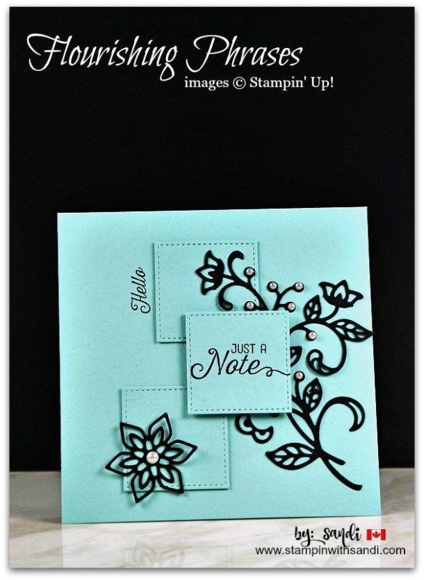 Flourishing Phrases for Freshly Made Sketches from Canadian Stampin Up Demonstrator Sandi MacIver