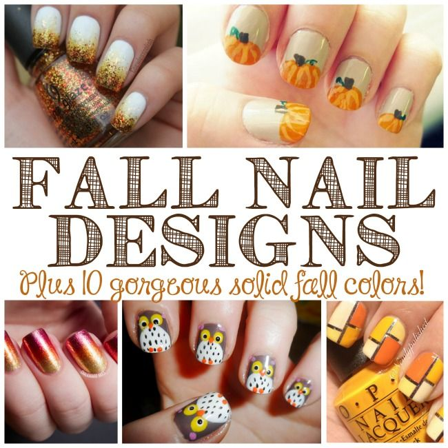 DIY Fall Nail Designs!! How fun are all of these designs plus 10 gorgeous solid nail polish colors to rock this month.