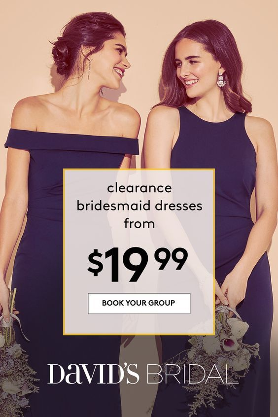 cc19f75ec Clearance bridesmaid dresses start at just $19.99 at David's Bridal! For a  limited time, your party can save big on their looks. Book your group  appointment ...