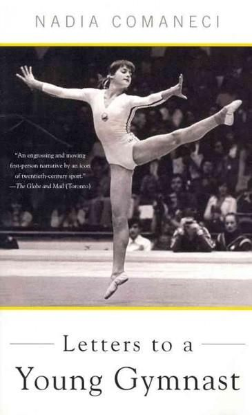 In Letters to a Young Gymnast , Nadia Comaneci tells how she found the inner strength to become a world-class athlete at such a young age. Now a woman of tremendous poise and self-assurance, she offer