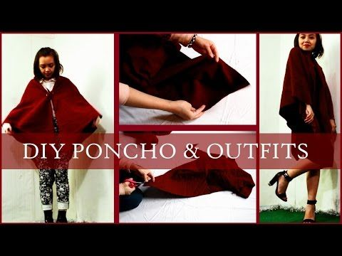 DIY CAPE PONCHO & OUTFIT IDEAS - YouTube