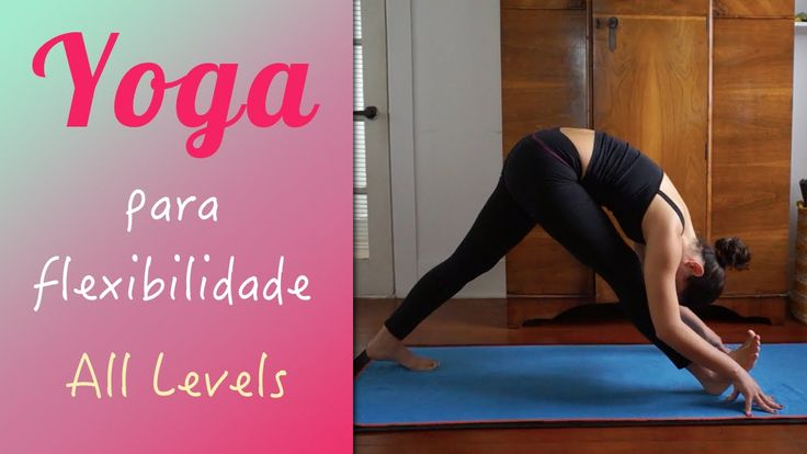 Yoga para flexibilidade - Yoga no Canal da Pri