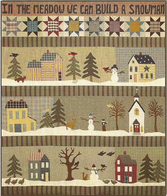 Primitive Folk Art Quilt Pattern: In the Meadow We CAN BUILD a SNOWMAN - Wall Quilt
