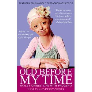 Hayley Okines suffers from an extremely rare genetic condition called Hutchinson Gilford Progeria Syndrome, also known as HGPS or Progeria.