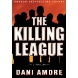 The Killing League (A Wallace Mack Thriller) (Kindle Edition)By Dani Amore