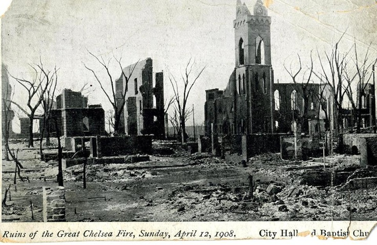 This postcard shows the ruins of City Hall and the Baptist Church on April 12, 1908, after the Great Chelsea Fire.
