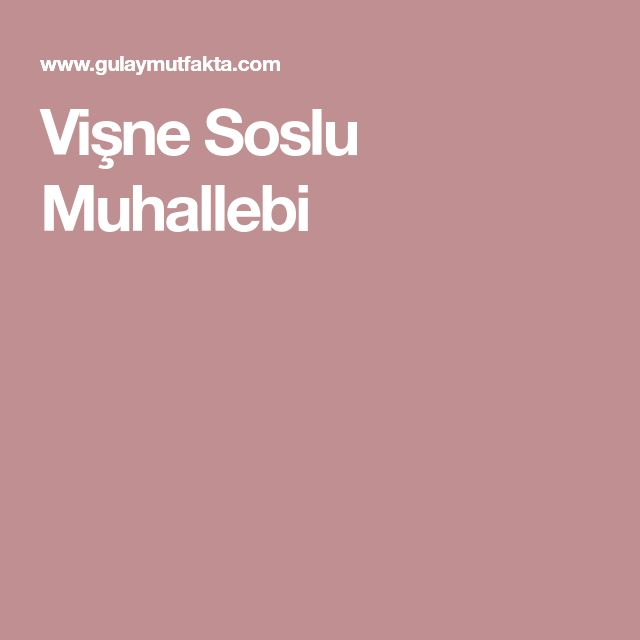 Vişne Soslu Muhallebi