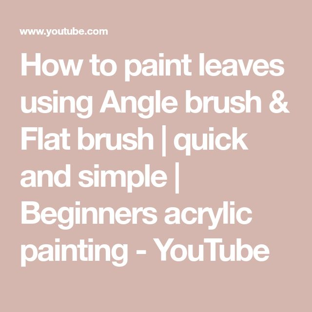 How to paint leaves using Angle brush & Flat brush | quick and simple | Beginners acrylic painting - YouTube