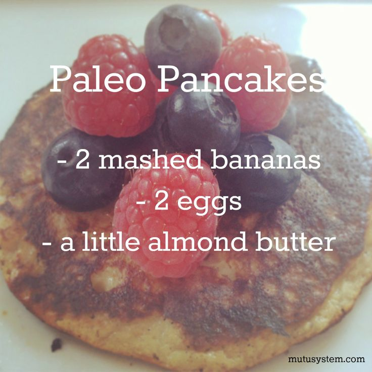 Try these delicious, clean and healthy pancakes for you and the kids!  1. Mix together 2 mashed bananas + 2 eggs and a spoonful of almond butter.  2. Place a greased (coconut oil) pan over medium heat. Once pan is hot, add a large spoonful of the pancake mixture to the pan, about 3-5 inches wide. 3. Once the pancakes begin to bubble, flip them (Be careful not to burn so don't go too hot) Cook for about 1 minute each side. mutusystem.com