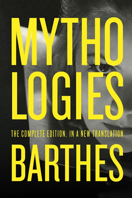 Roland Barthes, Mythologies: The Complete Edition (New Translation) | A Piece of Monologue: Literature, Philosophy, Criticism