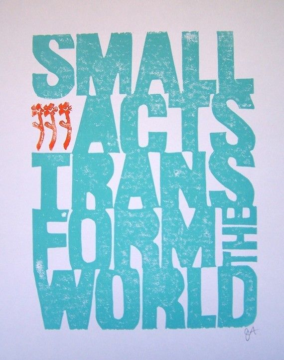 Small acts transform the world!!