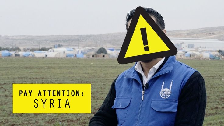 Islamic Relief USA - Pay Attention: Syria a story of our Staff - Wael