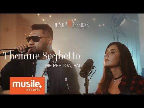 Thaiane Seghetto e Pregador Luo - Me Perdoa, Pai (Live Session) - YouTube