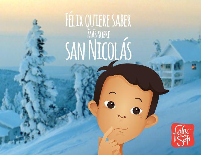 Félix quiere saber más sobre San Nicolás   ¿Querés saber lo que descubrió? #navidad #felixysofí