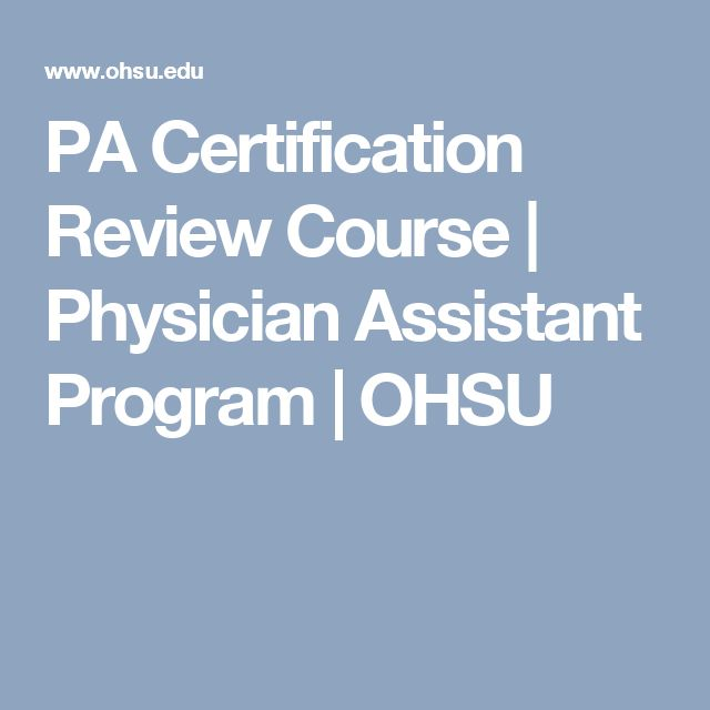 PA Certification Review Course | Physician Assistant Program | OHSU