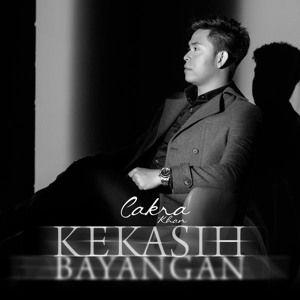 Download lagu Cakra Khan Kekasih Bayangan Single Mp3