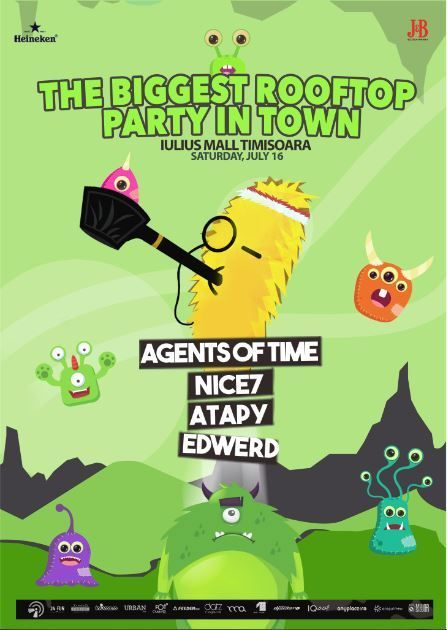 The Biggest Rooftop Party in Town 3rd edition with Agents Of Time, NiCe7, Atapy, Edwerd - 16 Iulie 2016