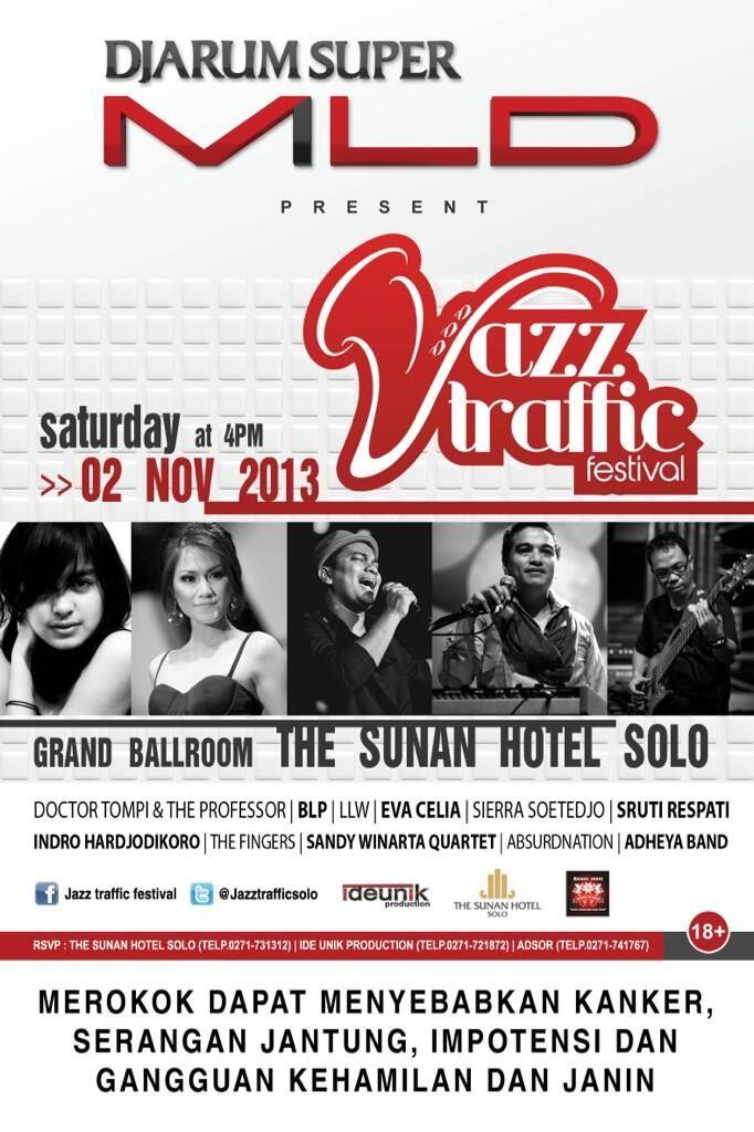 #eventjazz Jazz Traffic Solo. 2 Nov 2013 4pm. Grand Ballroom The Sunan Hotel, Solo.