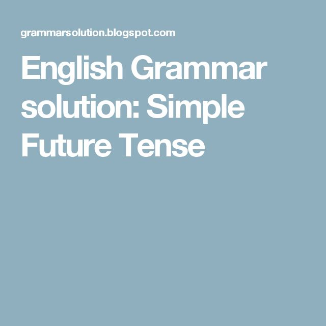 English Grammar solution: Simple Future Tense