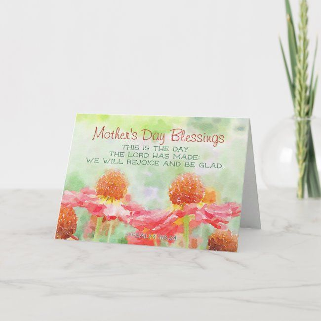 mother u0026 39 s day blessing psalm 118 24 this is the day card