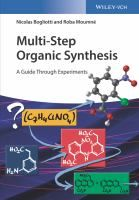 Multi-step organic synthesis : a guide through experiments / Nicolas Bogliotti, Roba Moumne #novetatsfiq2018
