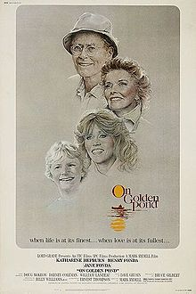 On Golden Pond is a 1981 American drama film directed by Mark Rydell. The screenplay by Ernest Thompson was adapted from his 1979 play of the same title. Henry Fonda won the Academy Award in what was his final film role. Co-star Katharine Hepburn also received an Oscar, as did Thompson for his script, and there were a further seven Oscar nominations for the film. The movie co-stars Jane Fonda, Dabney Coleman and Doug McKeon.