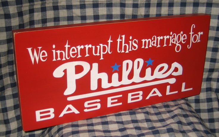 LOVE THIS!!! Not everyone plans their wedding around the Phillies playoff schedule!!! $13.95, via Etsy.