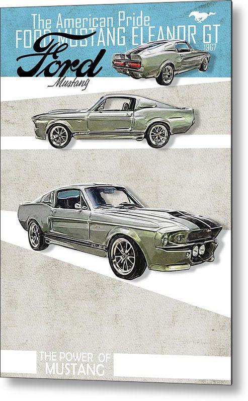Ford Mustang Eleanor 1967 Metal Print By Yurdaer Bes In 2020 Ford Mustang Eleanor Mustang Ford Mustang