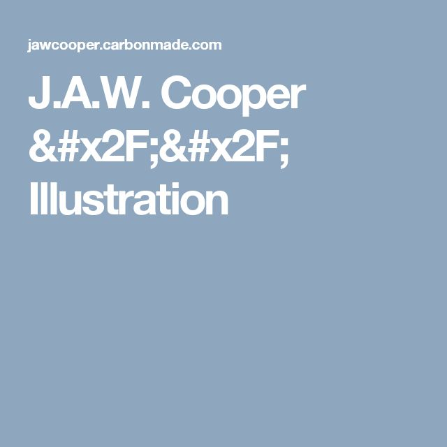 J.A.W. Cooper // Illustration
