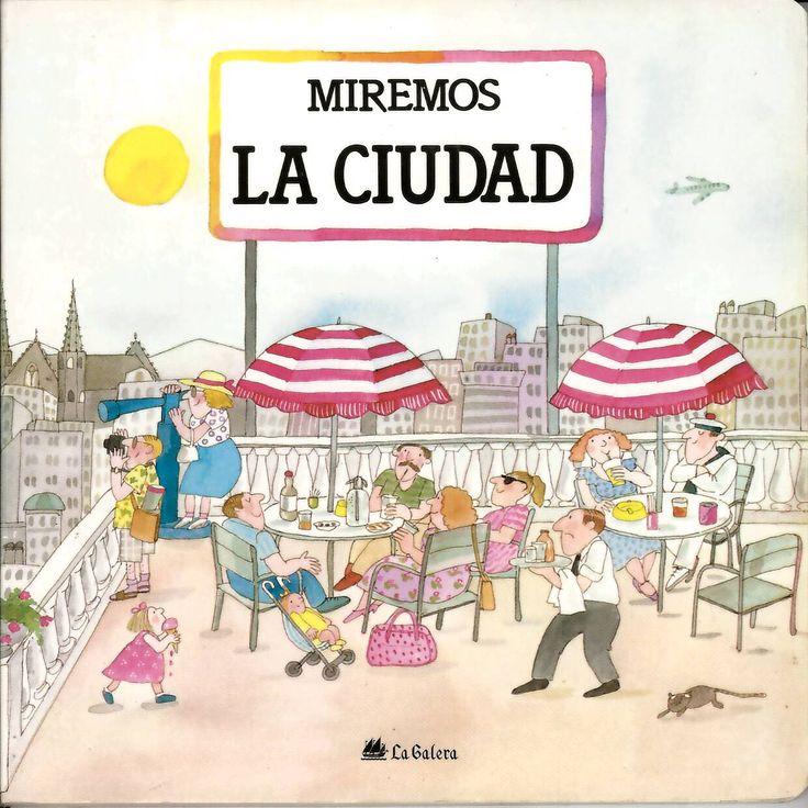 La ciudad / guión Teresa Ribas y Pilar Casademunt; ilustraciones Roser Capdevila http://absysnetweb.bbtk.ull.es/cgi-bin/abnetopac?ACC=DOSEARCH&xsqf99=514371.