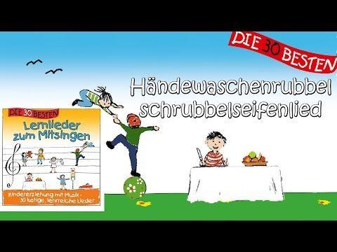 Das Händewaschenrubbelschrubbelseifenlied - Die besten Lernlieder zum Mitsingen || Kinderlieder - YouTube
