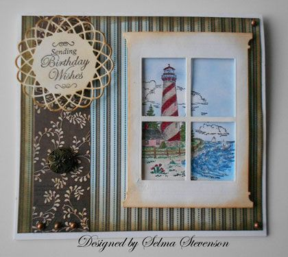 Selma's Stamping Corner: Masculine Happy Birthday using the Madison Window die. Cant' go wrong with a lighthouse LOL!