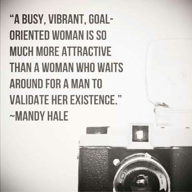 inspiration Quotes For Single Women, Single Women Quotes, Women ...